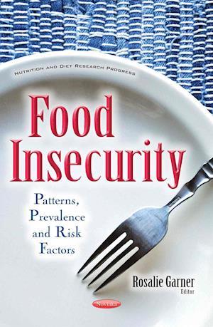 Bog, paperback Food Insecurity af Rosalie Garner