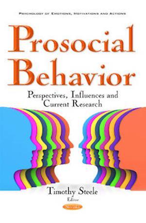 Bog, paperback Prosocial Behavior af Timothy Steele