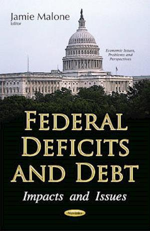 Bog, paperback Federal Deficits & Debt af Jamie Malone