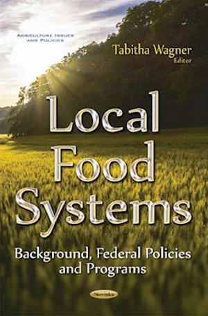 Bog, paperback Local Food Systems af Tabitha Wagner