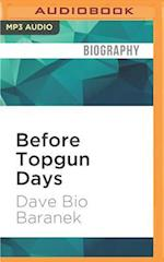 Before Topgun Days