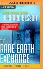The Rare Earth Exchange (Partage Des Terres) (Lariviere Espionage Thriller)