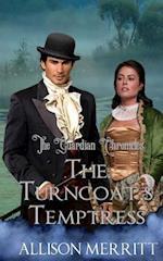 The Turncoat's Temptress