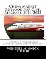 China Market Outlook for Civil Aircraft, 2014-2033