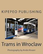 Trams in Wroclaw