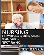 Nursing for Wellness in Older Adults Sixth Edition Test Bank
