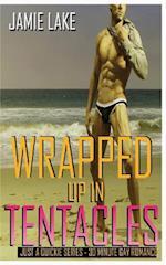 Wrapped Up in Tentacles af Jamie Lake