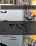 Introduction to Me, Vol. 2