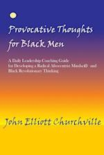 Provocative Thoughts for Black Men