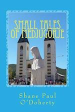 Small Tales of Medjugorje