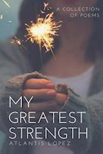 My Greatest Strength