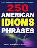 250 American Idioms and Phrases