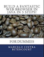 Build a Fantastic Web Browser in Java in 5 Steps!