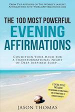 Affirmation - The 100 Most Powerful Evening Affirmations - 2 Amazing Affirmative Bonus Books Included to Conquer Anxiety & for Morning