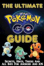 The Ultimate Pokemon Go Guide