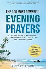 Prayer the 100 Most Powerful Evening Prayers 2 Amazing Bonus Books Included to Pray to Conquer Anxiety & Morning Prayers
