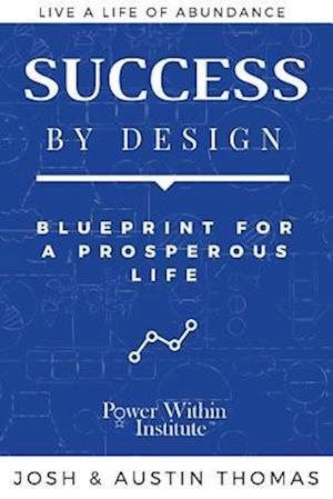 Bog, paperback Success by Design af Austin Thomas, Josh Thomas
