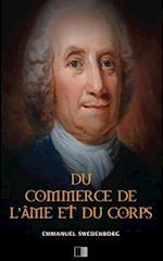 Du Commerce de L'Ame Et Du Corps