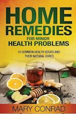 Home Remedies for Minor Health Problems