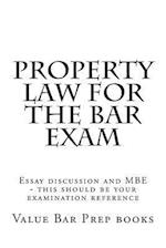 Property Law for the Bar Exam