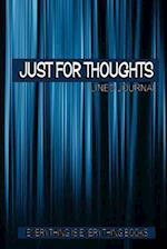 Just for Thoughts Soft Cover Lined Journal