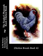 The Feather's Plymouth Rock Chicken Book