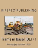Trams in Basel (Blt) 1