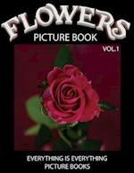 Flowers Picture Book Vol.1 (Everything Is Everything Picture Books)