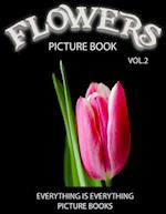 Flowers Picture Book Vol.2 (Everything Is Everything Picture Books)