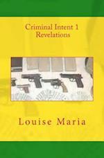 Criminal Intent 1 Revelations
