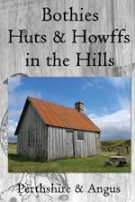 Bothies, Huts & Howffs in the Hills