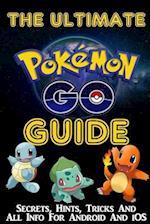 The Ultimate Pokemon Go Guide