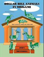 Dollar Bill Animals in Origami