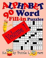 Alphabet Word Fill-In, Volume 1, 90 Puzzles