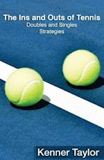 The Ins and Outs of Tennis