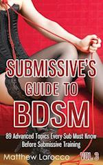 Submissive's Guide to Bdsm Vol. 3