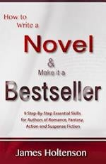 How to Write a Novel and Make It a Bestseller
