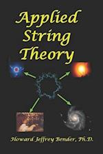 Applied String Theory