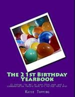 The 21st Birthday Yearbook