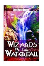 Wizards of the Waterfall