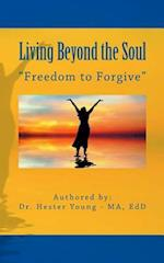 Living Beyond the Soul