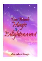 Two Wards Magic and Enlightenment