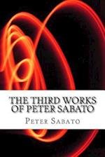 The Third Works of Peter Sabato