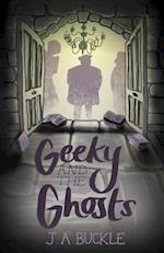 Geeky and the Ghosts