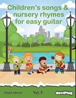 Children's Songs & Nursery Rhymes for Easy Guitar. Vol 5.