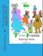 F Is for Friends Alphabet Book