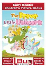 The Brave Little Unicorn - Early Reader - Children's Picture Books