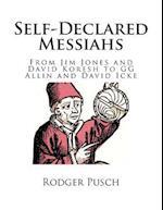 Self-Declared Messiahs