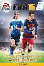 Fifa 16 Game, Web App, Coins, Totts, Download Guide Unofficial