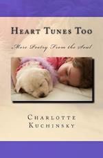 Heart Tunes Too af MS Charlotte Kuchinsky